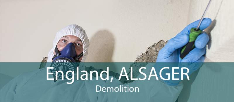 England, ALSAGER Demolition