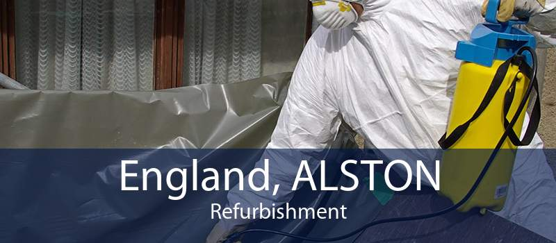England, ALSTON Refurbishment