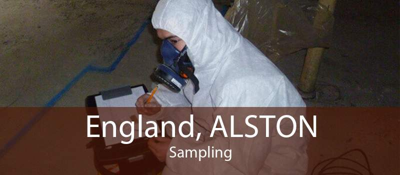 England, ALSTON Sampling