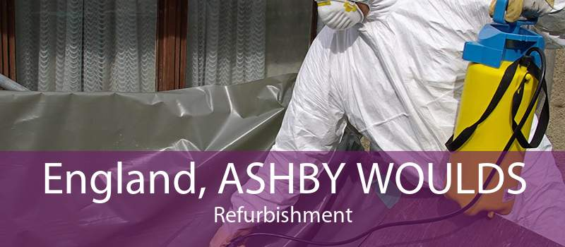 England, ASHBY WOULDS Refurbishment