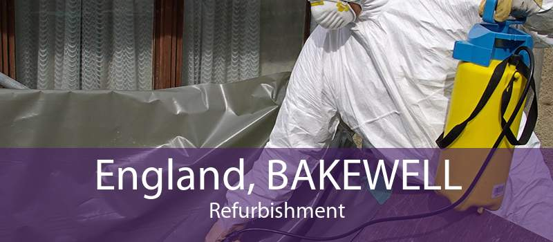 England, BAKEWELL Refurbishment