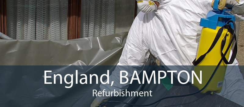 England, BAMPTON Refurbishment