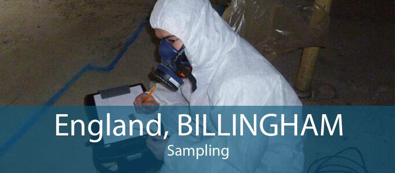 England, BILLINGHAM Sampling
