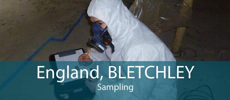 England, BLETCHLEY Sampling