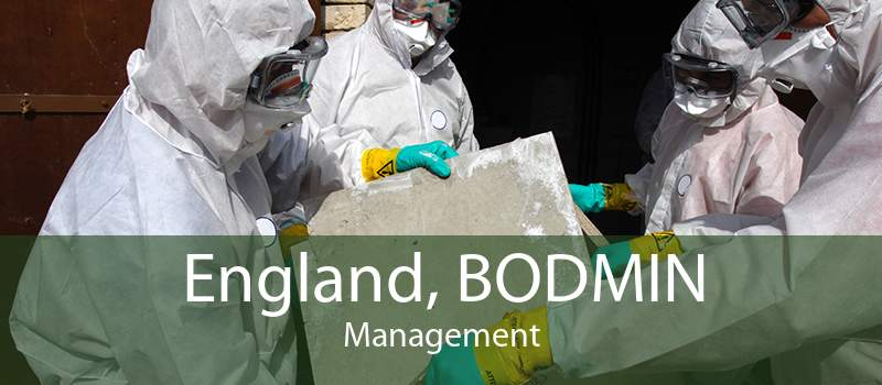 England, BODMIN Management