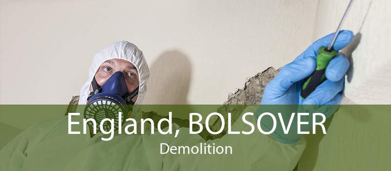 England, BOLSOVER Demolition