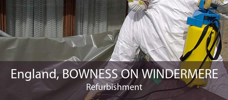 England, BOWNESS ON WINDERMERE Refurbishment