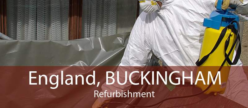 England, BUCKINGHAM Refurbishment