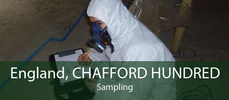 England, CHAFFORD HUNDRED Sampling