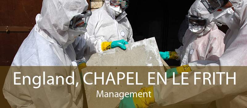 England, CHAPEL EN LE FRITH Management