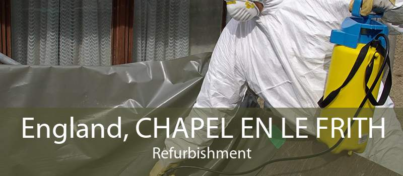 England, CHAPEL EN LE FRITH Refurbishment