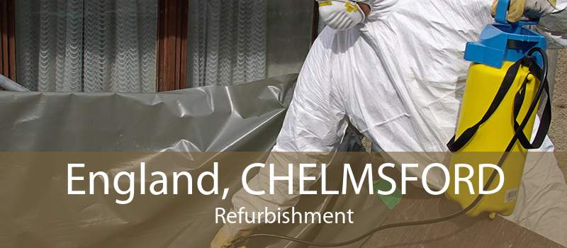 England, CHELMSFORD Refurbishment