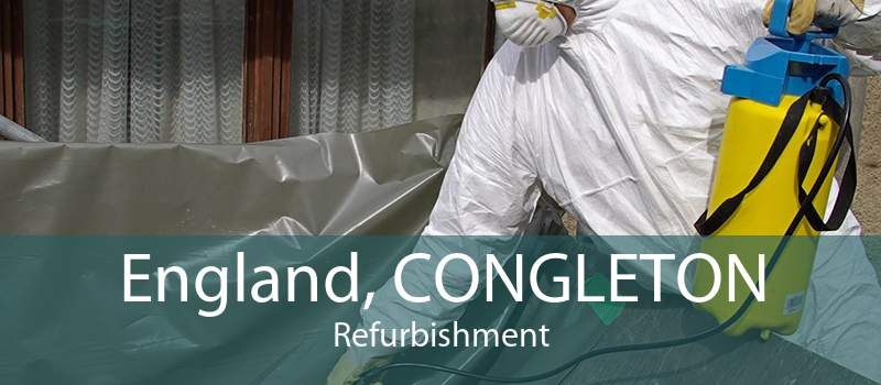 England, CONGLETON Refurbishment