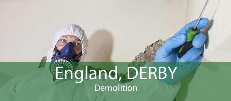 England, DERBY Demolition