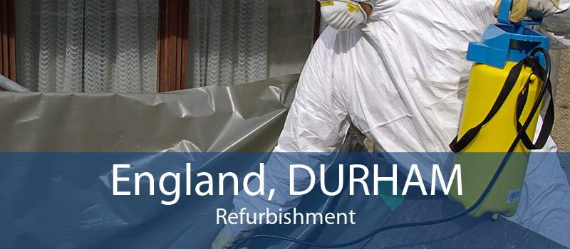 England, DURHAM Refurbishment
