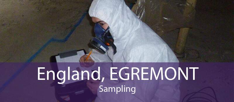 England, EGREMONT Sampling