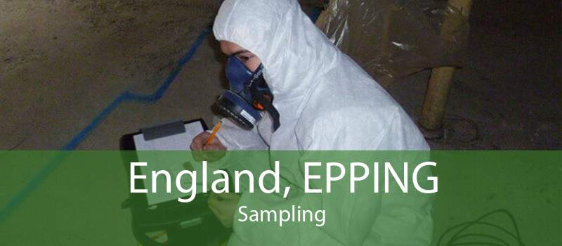 England, EPPING Sampling