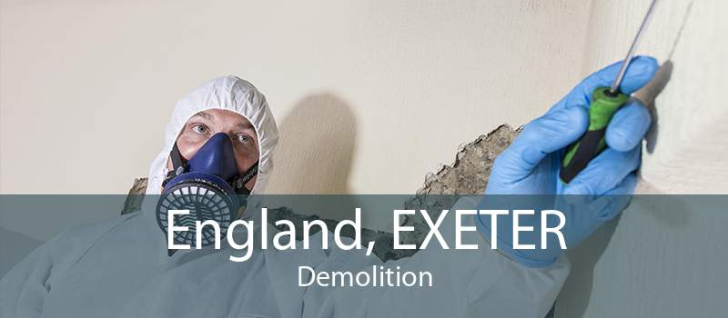 England, EXETER Demolition