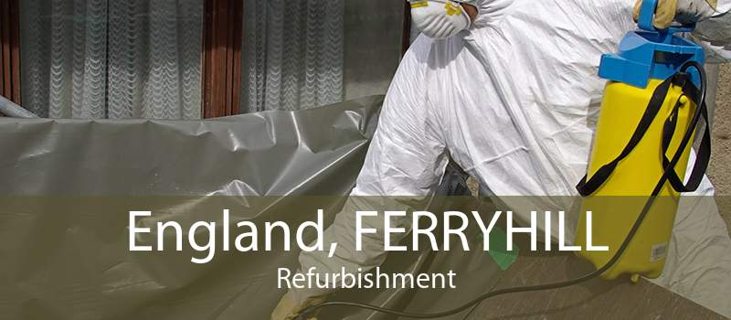 England, FERRYHILL Refurbishment