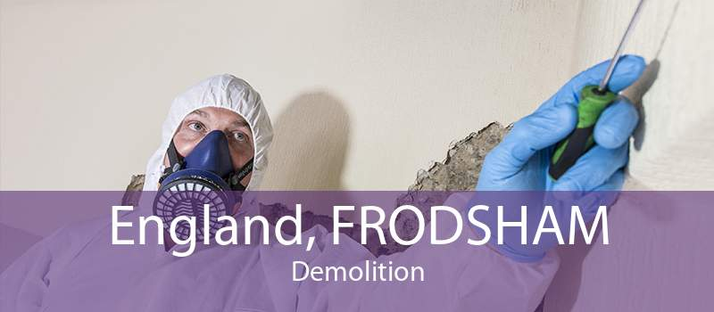 England, FRODSHAM Demolition