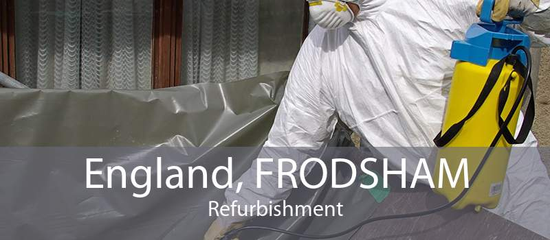 England, FRODSHAM Refurbishment
