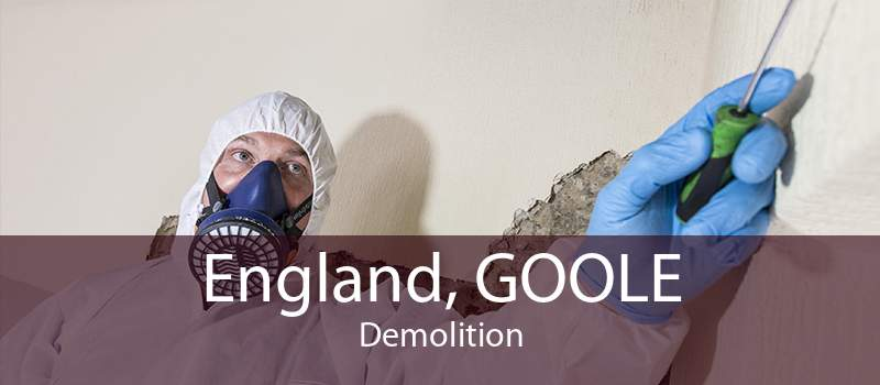 England, GOOLE Demolition