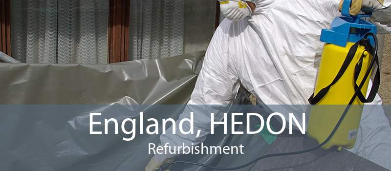 England, HEDON Refurbishment