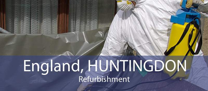 England, HUNTINGDON Refurbishment