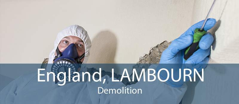 England, LAMBOURN Demolition