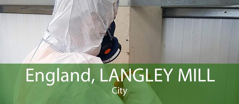 England, LANGLEY MILL City