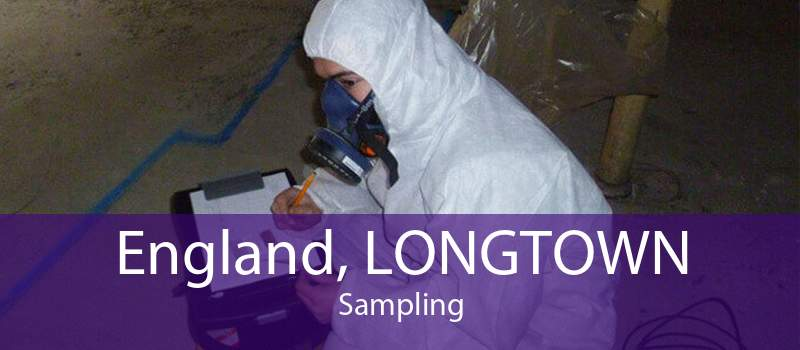 England, LONGTOWN Sampling