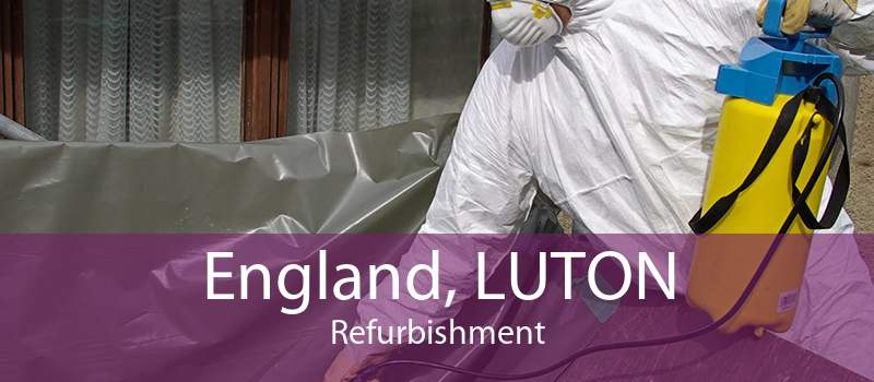 England, LUTON Refurbishment