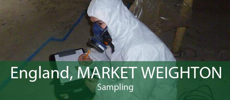 England, MARKET WEIGHTON Sampling