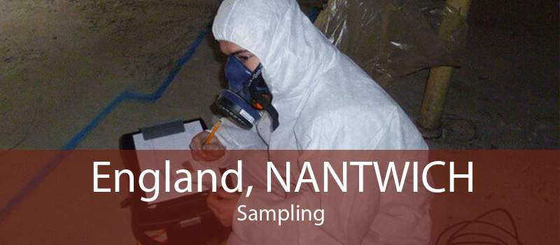 England, NANTWICH Sampling