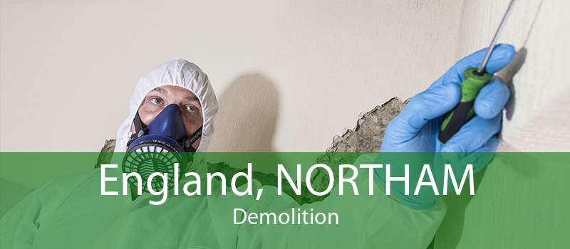 England, NORTHAM Demolition