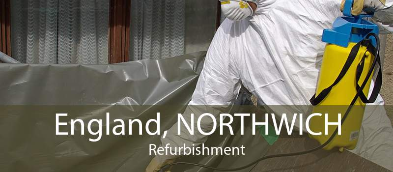 England, NORTHWICH Refurbishment
