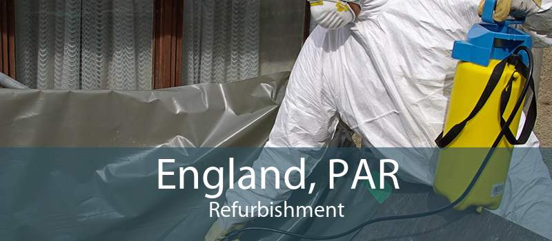 England, PAR Refurbishment