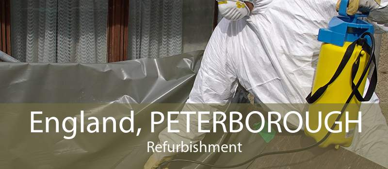 England, PETERBOROUGH Refurbishment