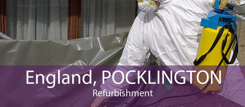 England, POCKLINGTON Refurbishment