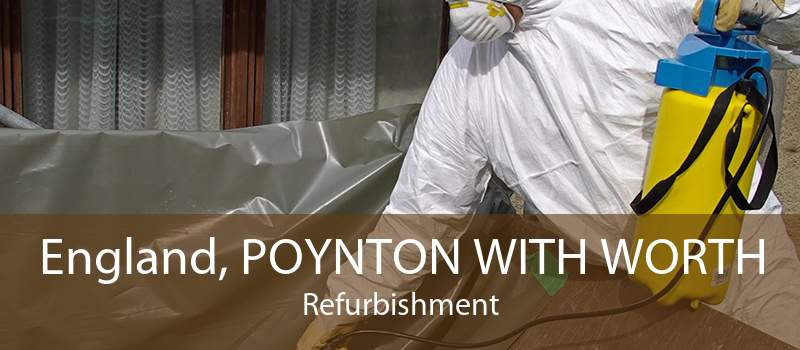 England, POYNTON WITH WORTH Refurbishment