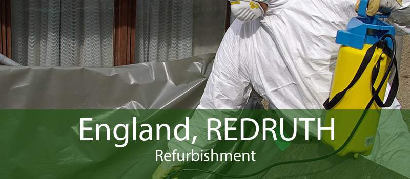 England, REDRUTH Refurbishment