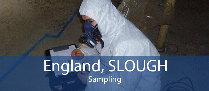 England, SLOUGH Sampling