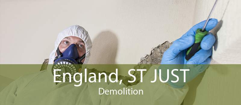 England, ST JUST Demolition