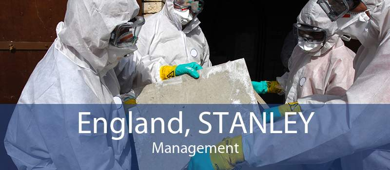 England, STANLEY Management