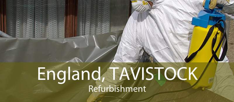 England, TAVISTOCK Refurbishment