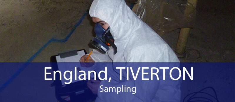 England, TIVERTON Sampling