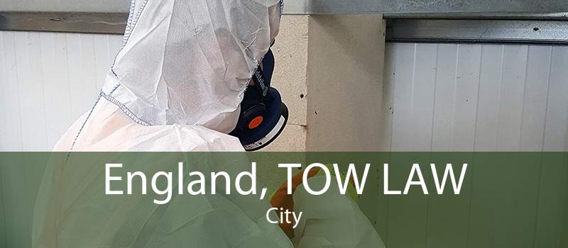 England, TOW LAW City