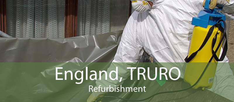 England, TRURO Refurbishment