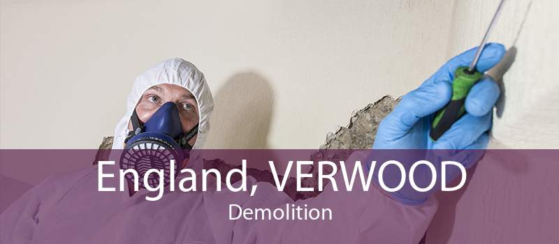 England, VERWOOD Demolition