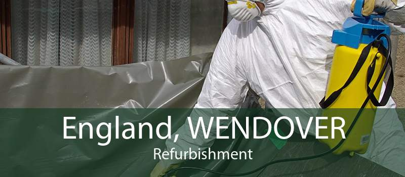 England, WENDOVER Refurbishment